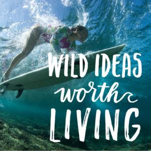 Wild Ideas Worth Living - iTunes